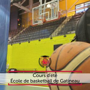 École de basketball de Gatineau - Cours d'été